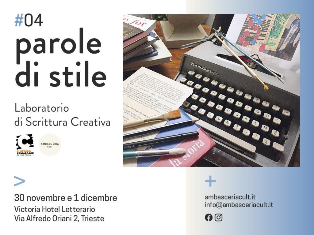 Il laboratorio di scrittura creativa Parole di Stile #04 si terrà a Trieste il 30 novembre e il 1 dicembre 2019