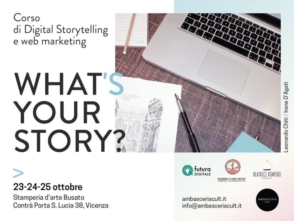 what's your story? corso di digital storytelling e web marketing il 24 e 25 ottobre 2020 a Vicenza